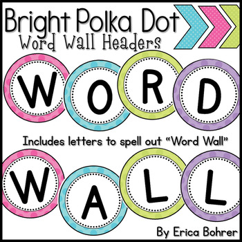Bright Polka Dot Word Wall Headers {Two Size Choices}