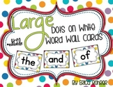 Dots on White Word Wall Words