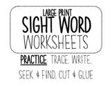 LARGE PRINT 55 SIGHT WORDS Trace,Write,Seek&Find,Cut&Glue