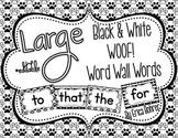 Black & White WOOF! Word Wall Words