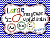Primary Chevron Word Wall Headers {Two Size Choices}