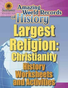 LARGEST RELIGION: CHRISTIANITY — History Worksheets and Ac