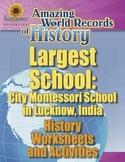 LARGEST SCHOOL: CITY MONTESSORI SCHOOL, INDIA—History Worksheets and Activities