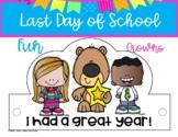 LAST DAY OF SCHOOL HATS / CROWNS LAST DAY OF KINDERGARTEN