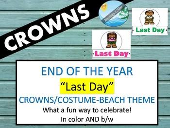 LAST DAY of school graduation hat or crown