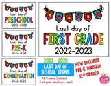 LAST Day of School Signs 2018 - 2019 FREEBIE: Preschool, PreK, Kinder, 1st, 2nd