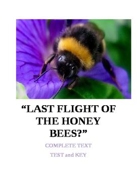 LAST FLIGHT OF THE HONEYBEES ~ Cross Curricular Texts, Test & KEY (COMMON CORE)