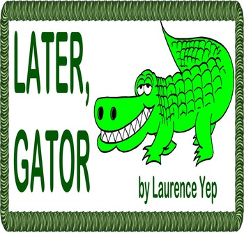 LATER, GATOR by Laurence Yep, Will his brother's gift resolve sibling rivalry?