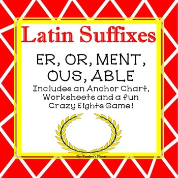 Latin Suffixes Crazy 8's Game, Anchor Chart and Worksheets!