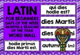 LATIN WORD WALL: LATIN DAYS, MONTHS, SEASONS WORD WALL