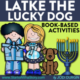 LATKE, THE LUCKY DOG Activities and Read Aloud Lessons for