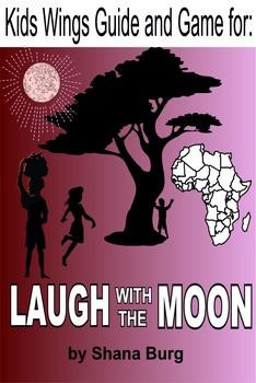 LAUGH WITH THE MOON by Shana Berg; A family finds healing in service in Africa