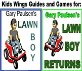 LAWN BOY plus LAWN BOY RETURNS by Gary Paulsen!  INSPIRING ENTREPRENEURS!