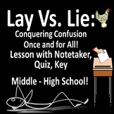LAY vs. LIE - PPT Lesson with Notetaker, Activities, Quiz