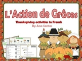 L'Action de Grâces- Thanksgiving Activities in French