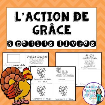 L'Action de Grace: Thanksgiving Themed Emergent Readers in