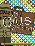 My Clue Writing