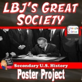 LBJ's Great Society | War on Poverty | Poster Project | DISTANCE LEARNING