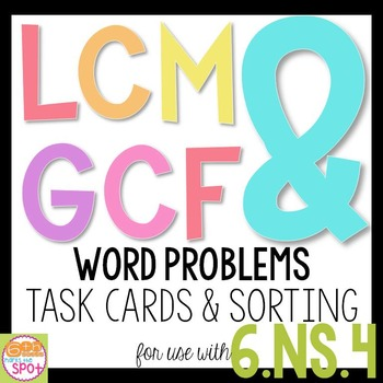 LCM & GCF Word Problems CCSS 6.NS.4 Aligned**