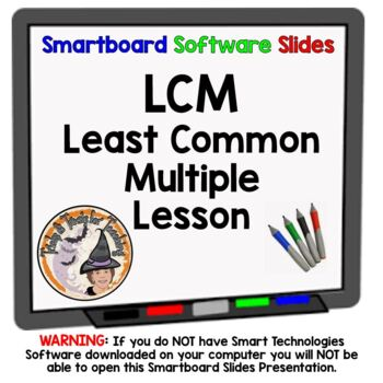 LCM Least Common Multiple Smartboard Lesson with Applications