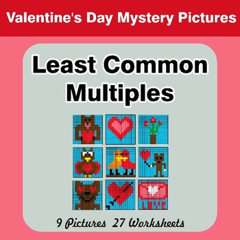 LCM: Least Common Multiple - Valentine's Day Mystery Pictures / Color By Number