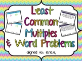 LCM, Word Problems, & Real World Activity
