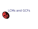 LCMs and GCFs