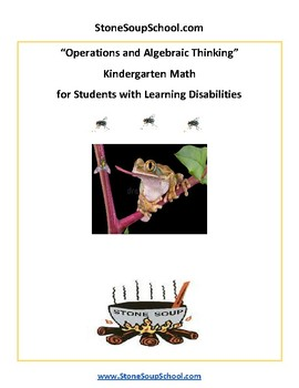 K - LD Learning Disabilities -  Common Core - Operations and Algebraic Thinking