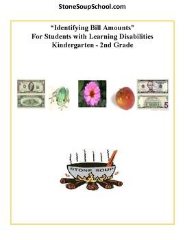 LD Learning Disabilities - K - 2nd Grade Math - Identify Bill Amounts