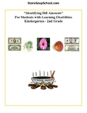 K - 2 Grade Math- LD Learning Disabilities - Identify Bill Amounts