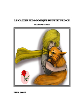 Exercise Workbook for Le Petit Prince in French ( PART 1 OF 2)