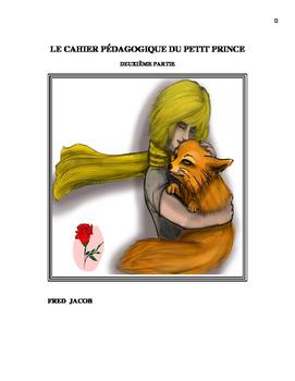 Exercise Workbook for Le Petit Prince in French  (PART 2 OF 2)