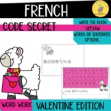 LE CODE SECRET - La Saint Valentin I French Valentine's Day Digital word work