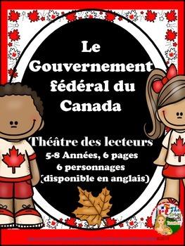 LE GOUVERNEMENT FÉDÉRAL DU CANADA - THÉÂTRE DES LECTEURS