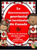 LE GOUVERNEMENT PROVINCIAL ET TERRITORIAL DU CANADA - THÉÂTRE DES LECTEURS