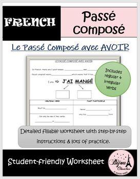 WORKSHEET: LE PASSE COMPOSE AVEC AVOIR
