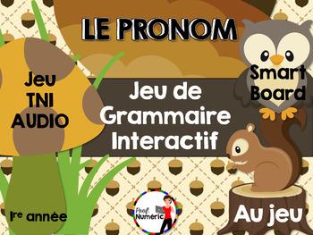 LE PRONOM - Jeu de grammaire TNI interactif