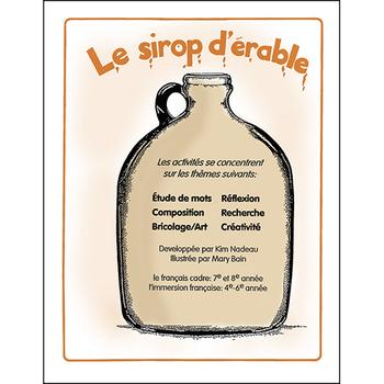 LE SIROP D'ÉRABLE Gr. 4-6