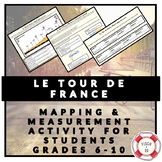 LE TOUR DE FRANCE: MAPPING AND MEASUREMENT WORKSHEETS