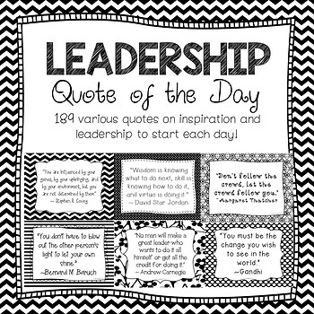LEADERSHIP ~ Quote of the Day ~ Black & White