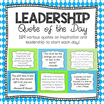 LEADERSHIP ~ Quote of the Day ~ Blue & Green