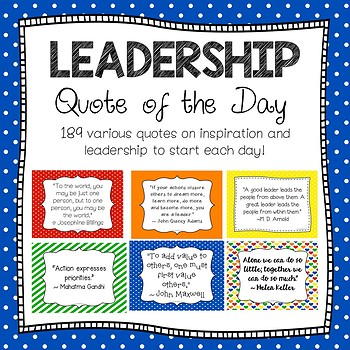 LEADERSHIP ~ Quote of the Day ~ Primary Colors