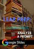 LEAP 2025: Test Prep Analyze a Prompt