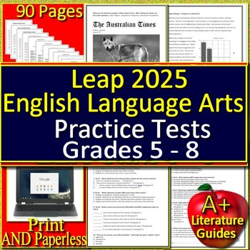 LEAP 2025 Test Prep - Practice Tests - English Language Arts Grades 5, 6, 7 + 8