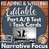 Editable Reading & Writing Narrative Test 1, Task Cards: Part A Part B Test Prep