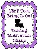 LEAP Test Louisiana State Testing Motivational Chant