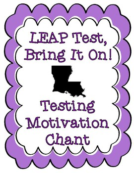 LEAP Test Louisiana State Testing Motivational Chant