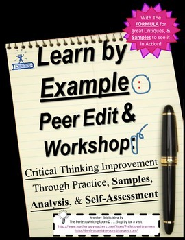 Peer Edit & Workshop: Critical Thinking and Analysis Lesso