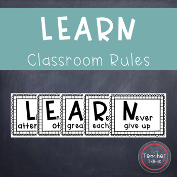 LEARN Classroom Rules