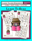 Short Vowels - Short Vowels Activities - Kindergarten to Grade 1 (1st Grade)